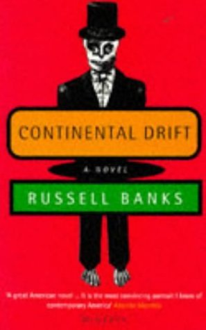 Russell Banks Continental Drift
