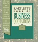 Kipfer Barbara Ann Kipfer Barbara Ann Bartlett Bartlett's Book Of Business Quotations