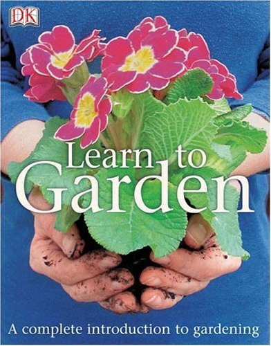Dk Publishing Learn To Garden