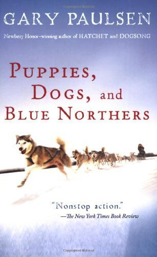 Gary Paulsen Puppies Dogs & Blue Northers