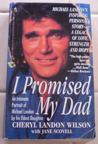 Cheryl Landon Wilson I Promised My Dad An Intimate Portrait Of Michael Landon