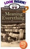 Simon Winchester The Meaning Of Everything The Story Of The Oxford English Dictionary