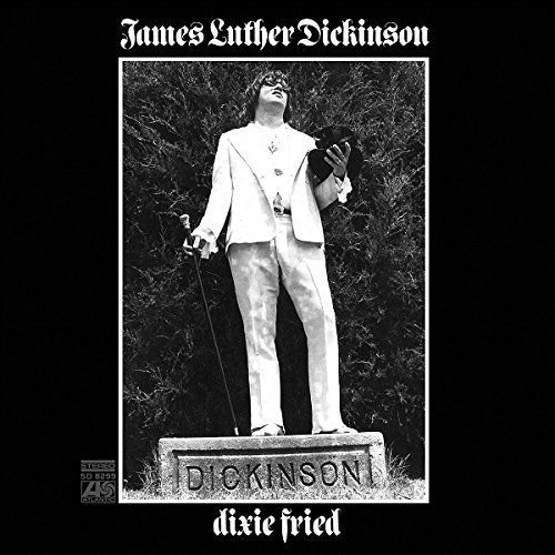 Dickinson James Luther Dixie Fried