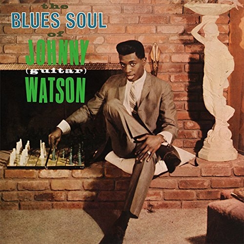 Johnny 'guitar' Watson The Blues Soul Of Johnny (guitar) Watson Lp