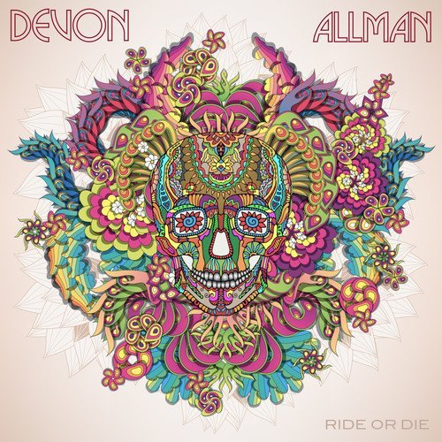 Devon Allman Ride Or Die