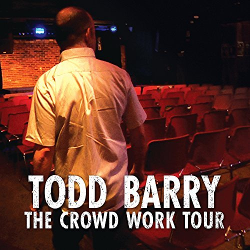 Todd Barry Crowd Work Tour