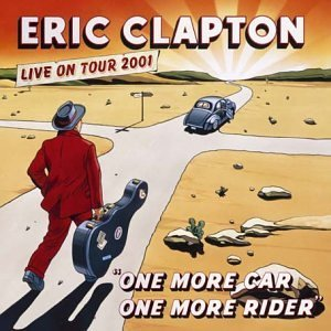 Eric Clapton One More Car One More Rider Import Gbr