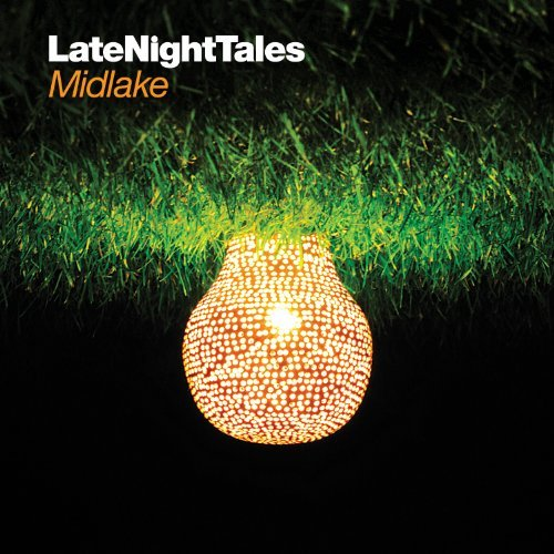 Midlake Late Night Tales Explicit Version