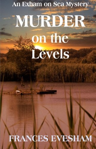 Frances Evesham Murder On The Levels An Exham On Sea Mystery Book Two
