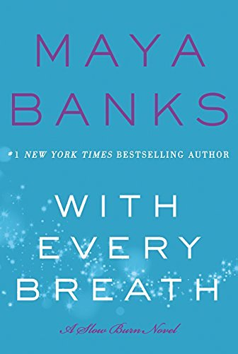 Maya Banks With Every Breath