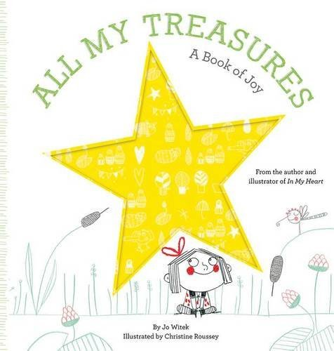 Jo Witek All My Treasures A Book Of Joy