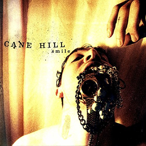 Cane Hill Smile