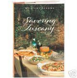 Lori De Mori Savoring Tuscany Recipes And Reflections On Tuscany