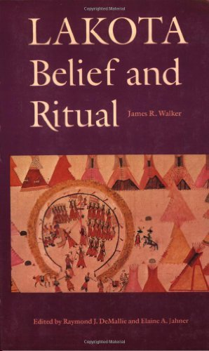 James R. Walker Walker Lakota Belief And Ritual Revised