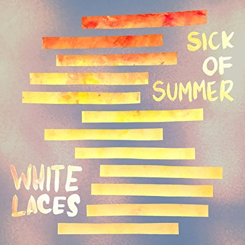White Laces Sick Of Summer