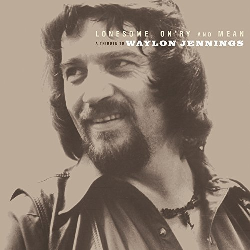 Lonesome On'ry & Mean Tribute To Waylon Jennings
