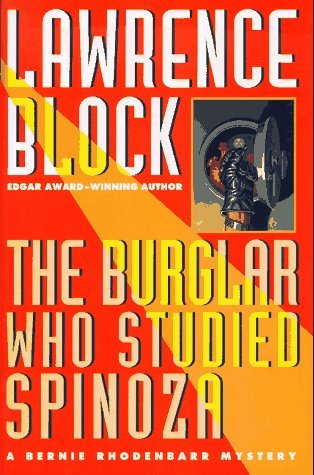 Lawrence Block The Burglar Who Studied Spinoza Bernie Rhodenbarr Mystery