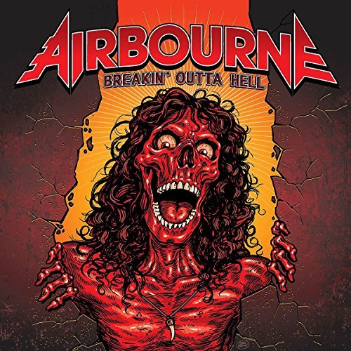 Airbourne Breakin Outta Hell
