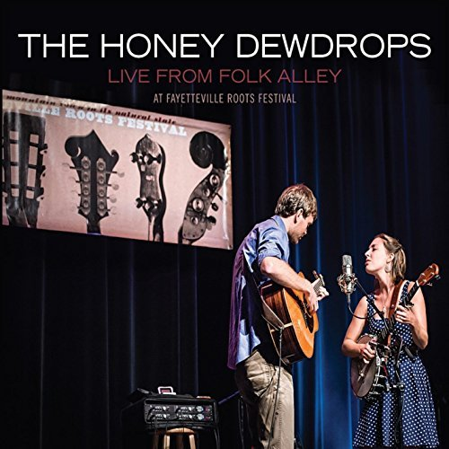 Honey Dewdrops Live From Folk Alley At Fayett