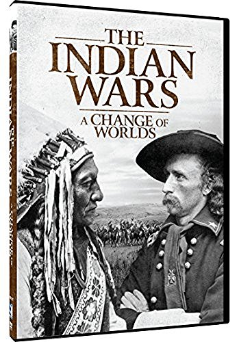 Indian Wars Change Of Worlds Indian Wars Change Of Worlds DVD