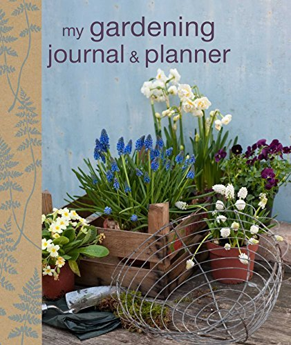Cico Books My Gardening Journal And Planner