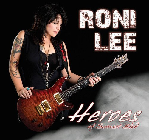 Roni Lee Heros Of Sunset Blvd.
