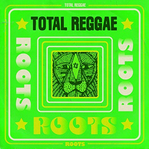 Total Reggae Roots Total Reggae Roots