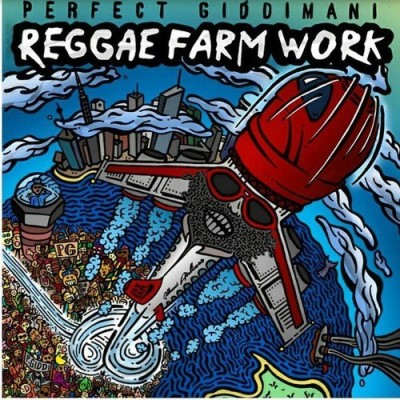 Perfect Giddimani Reggae Farm Work
