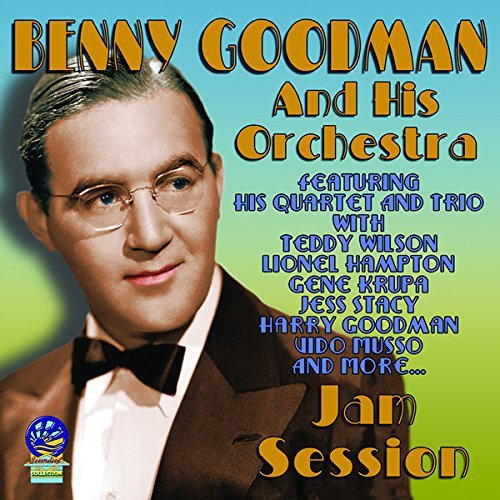 Benny & His Orchestra Goodman Jam Session