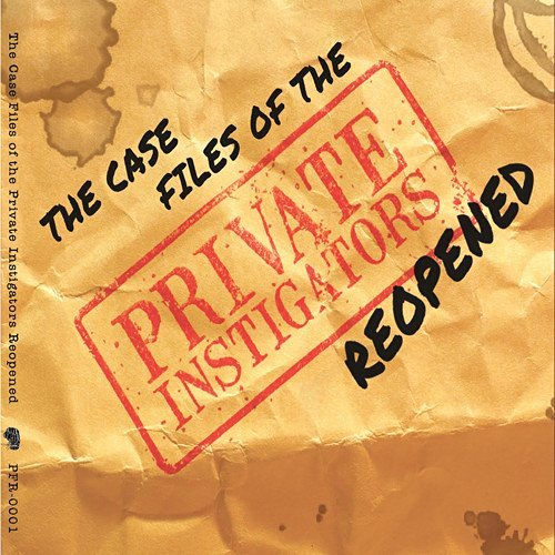 Private Instigators Case Files Of The Private Inst