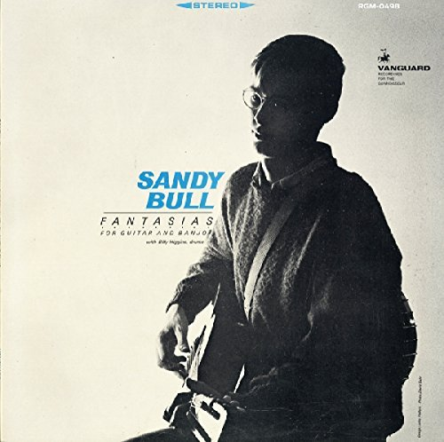 Sandy Bull Fantasias For Guitar & Banjo