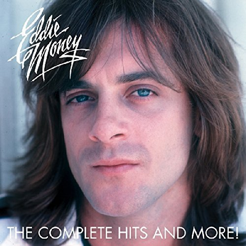Eddie Money Complete Hits & More!