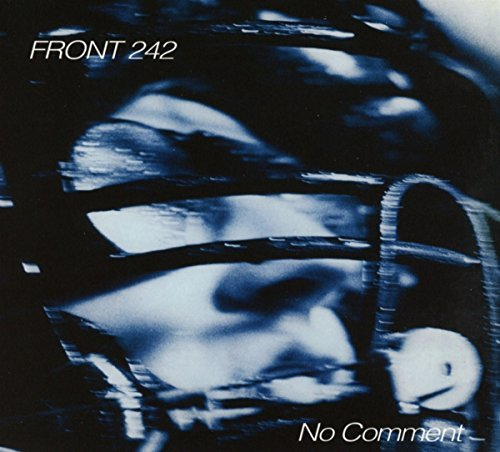 Front 242 Front 242 No Comment Politics