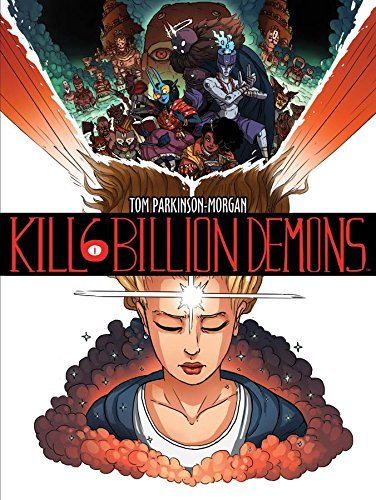 Tom Parkinson Morgan Kill 6 Billion Demons Book 1