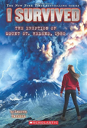 Lauren Tarshis I Survived The Eruption Of Mount St. Helens 1980