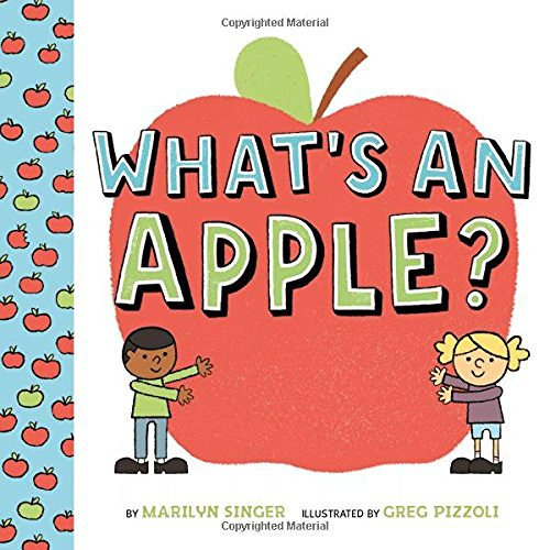 Marilyn Singer What's An Apple?