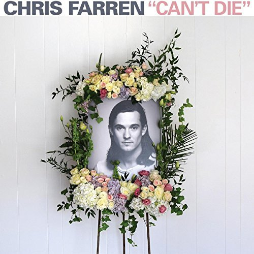 Farren Chris Can't Die