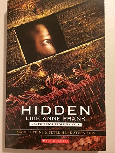 Prins Marcel Hidden Like Anne Frank 14 True Stories Of Survival