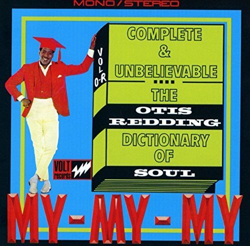 Otis Redding Complete & Unbelievable...The Otis Redding Dictionary Of Soul (deluxe)
