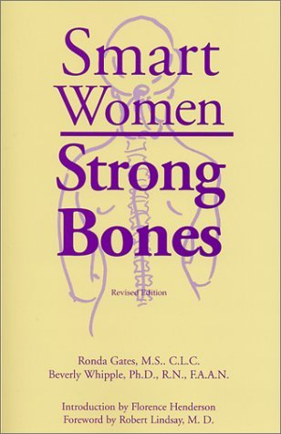 Ronda Gares & Beverly Whipple Smart Women Strong Bones