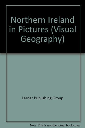 Lerner Publishing Group Northern Ireland In Pictures Visual Geography