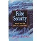 Jerry Parks False Security Has The New Age Given Us A False Hope?