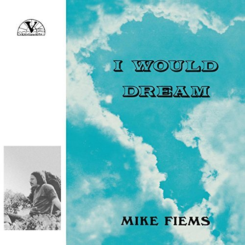 Mike Fiems I Would Dream Lp