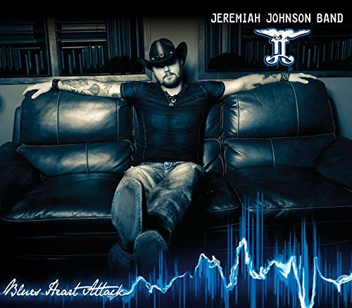 Jeremiah Johnson Band Blues Heart Attack