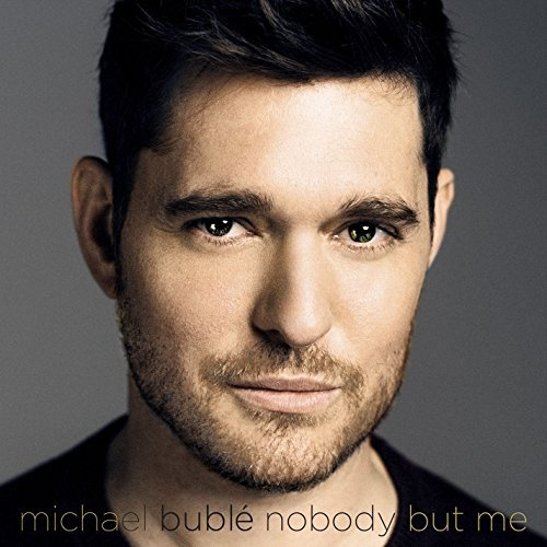 Michael Bublé Nobody But Me [deluxe]