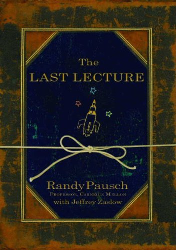 Randy Pausch The Last Lecture