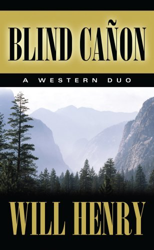 Will Henry Blind Cañon A Western Duo