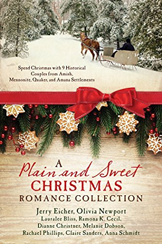 Lauralee Bliss A Plain And Sweet Christmas Romance Collection Spend Christmas With 9 Historical Couples From Am