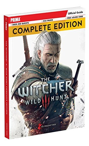 David Hodgson The Witcher 3 Wild Hunt Complete Edition Guide Prima Official