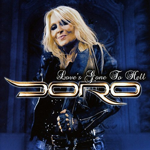 Doro Love's Gone To Hell Import Eu